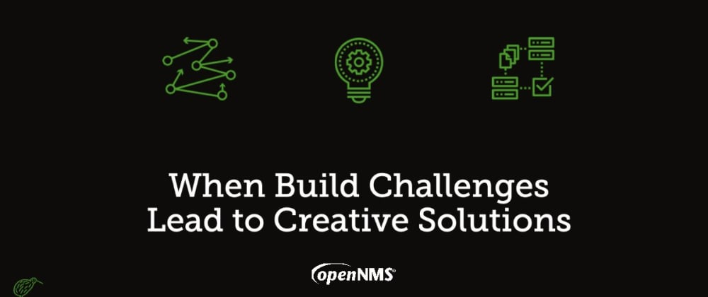Cover image for When Build Challenges Lead to Creative Solutions