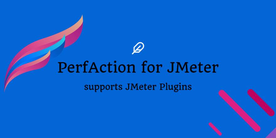 PerfAction for JMeter