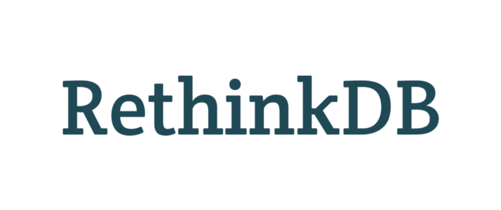 Cover image for RethinkDB: Open Source Real-Time Database
