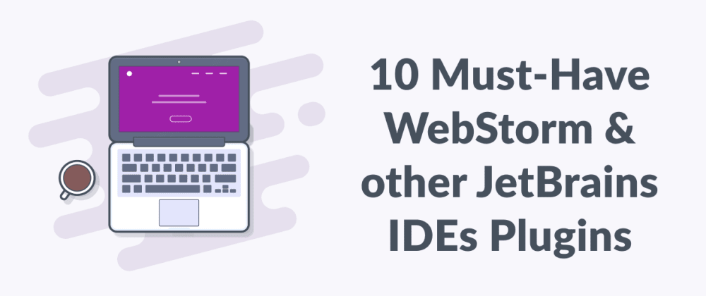 Cover image for 10 Must-Have JetBrains IDEs Plugins to Boost Your Productivity