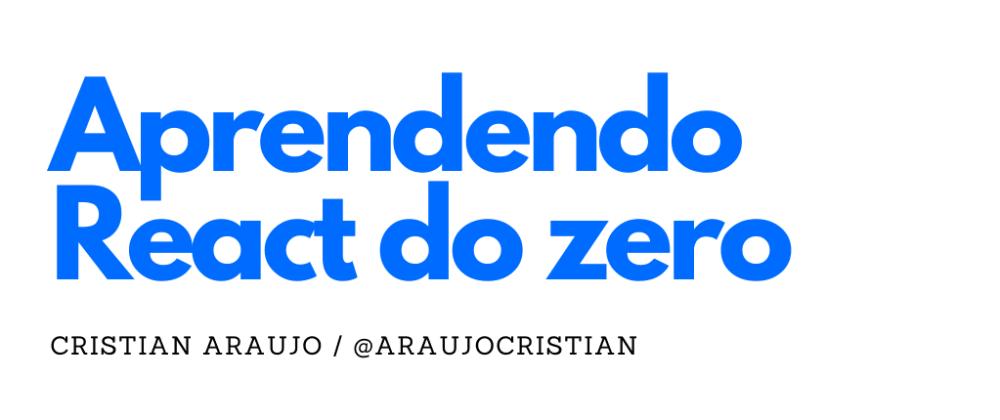 Cover image for Aprendendo React do zero - Configurando ambiente: Iniciando a estrutura do projeto