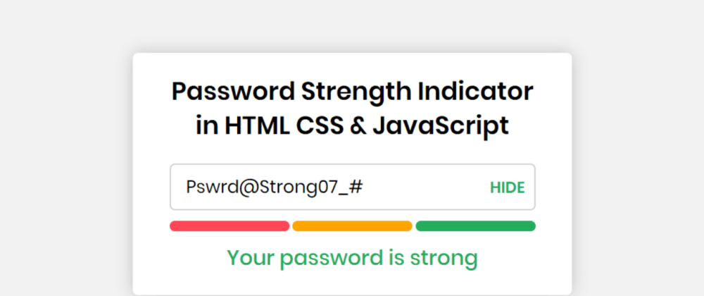 Cover image for Password Strength Meter using HTML CSS & JavaScript