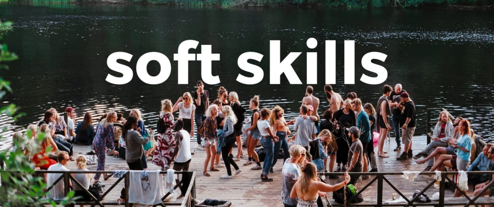 Cover image for 30 principles to level-up your Soft Skills (Carnegie's wisdom remix)