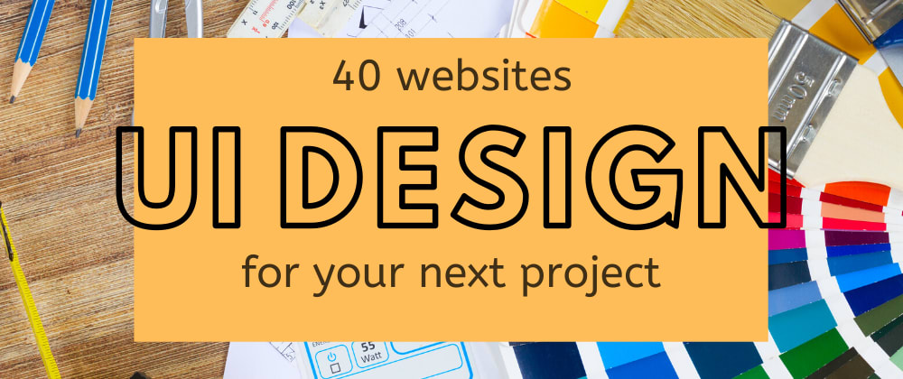 Cover image for Bookmark these websites for your next UI project right now! 🎨