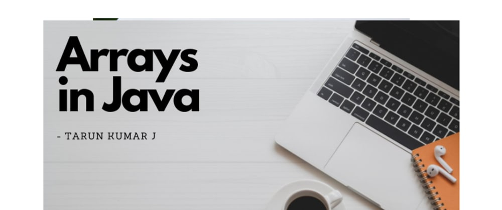 Cover image for Arrays in Java.