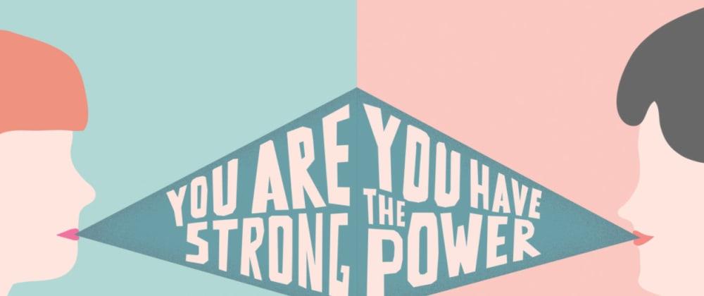 Cover image for O que você fez para empoderar uma mulher hoje?