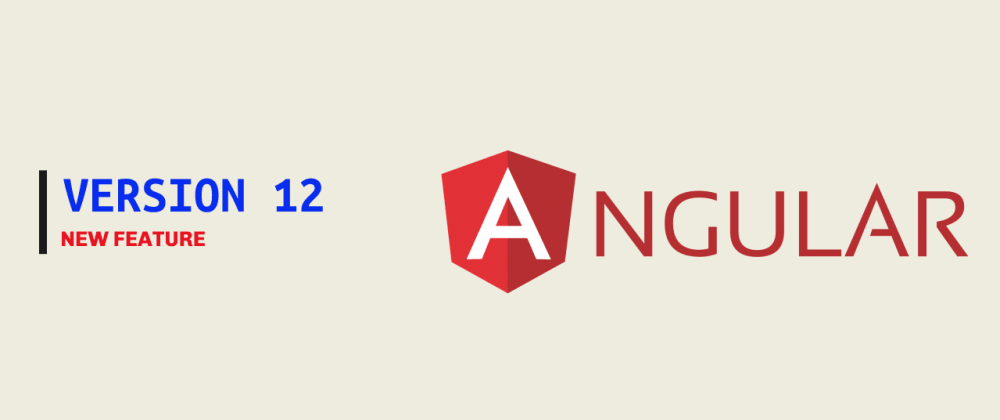 Cover image for What's new in Angular version 12?🔥