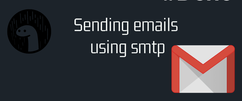 Cover image for Sending emails using smtp in deno