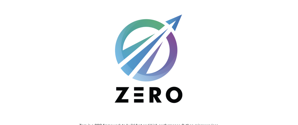 Cover image for Zero: A fast and high performance Python microservice framework