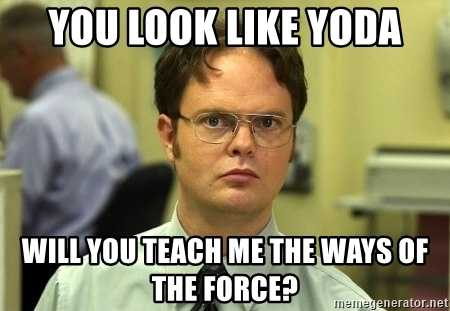 Teach me the ways of the force