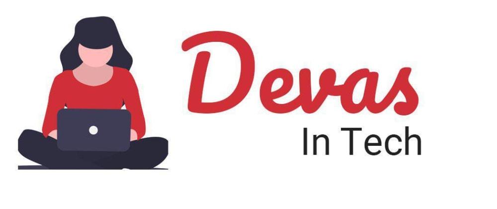 Cover image for Devas, an online community for women starting in tech