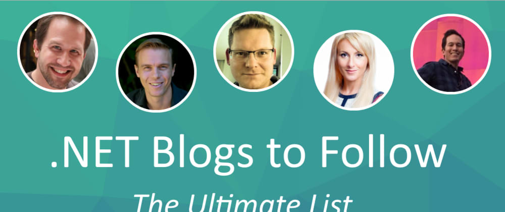 Cover image for .NET Blogs to Follow - The Ultimate List