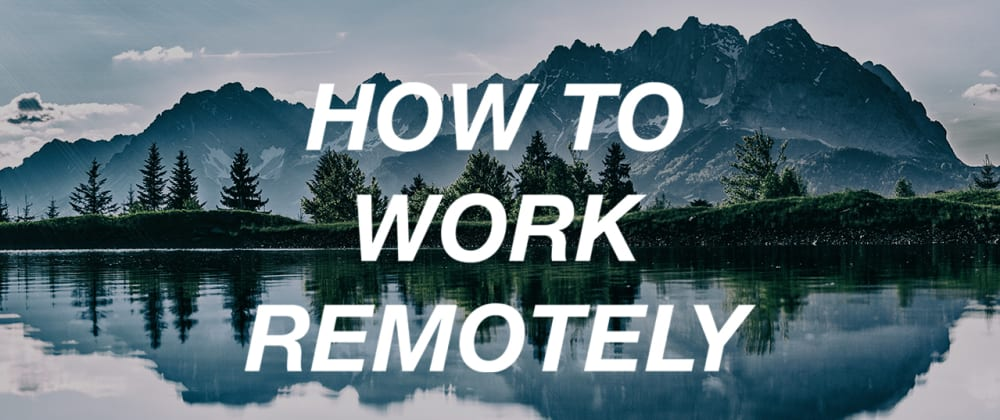 Cover image for 5 Tips for Successful Remote Work