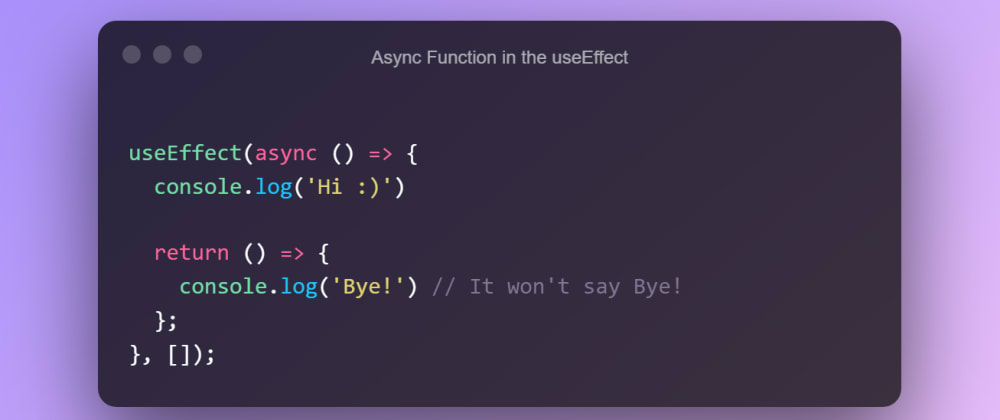 Cover image for 💡 React Hooks: async function in the useEffect