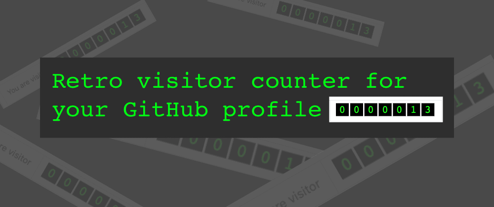 Cover image for Quick GitHub profile visit counter