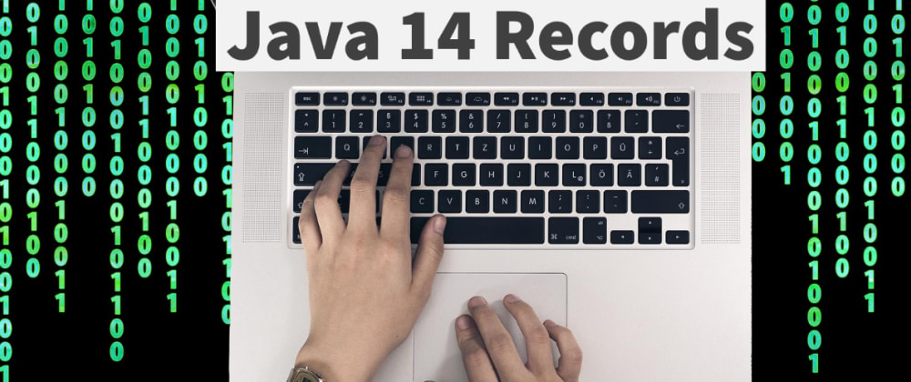 Cover image for Records: Data Carrier classes in Java 14