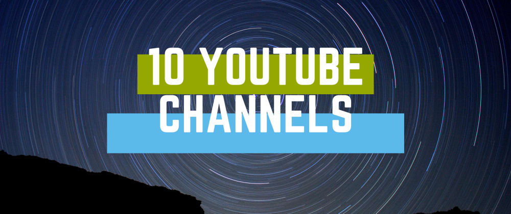 Cover image for 10 YouTube Channels I enjoy as a Developer