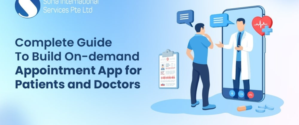 Cover image for Your Guide to Build On-demand Doctor Appointment Application
