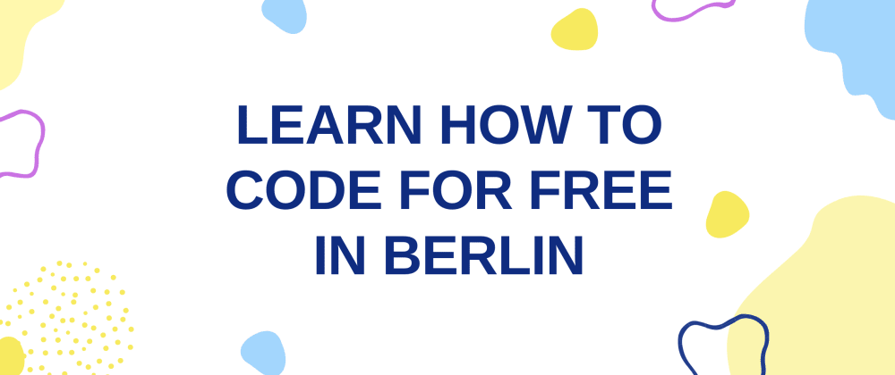 Cover image for Learn how to code for free in Berlin