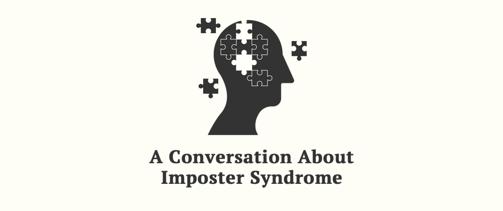 Cover image for A Conversation About Imposter Syndrome