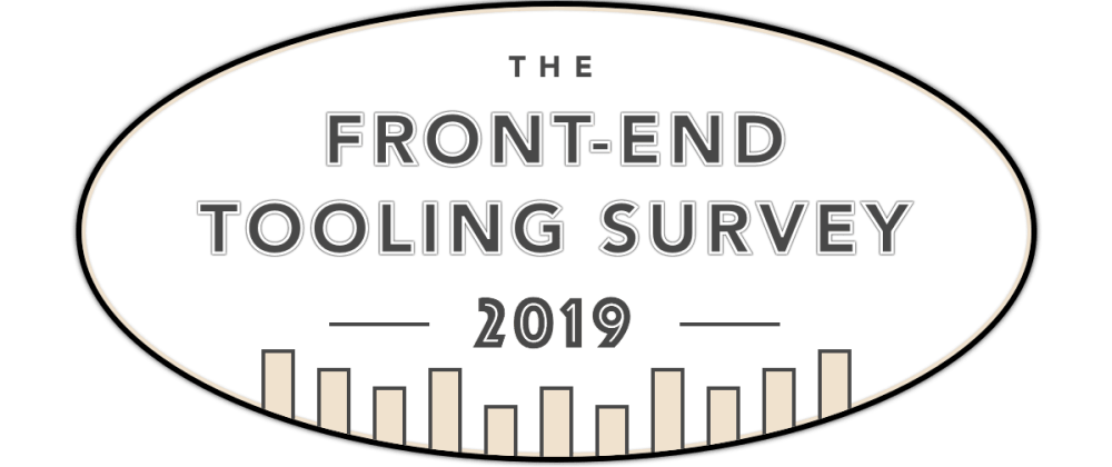Cover image for Launching the Front-end Tooling Survey 2019