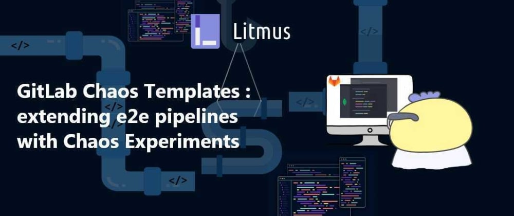 Cover image for LitmusChaos GitLab Remote Templates