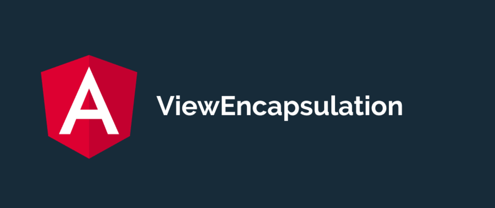 Cover image for What is ViewEncapsulation in Angular?