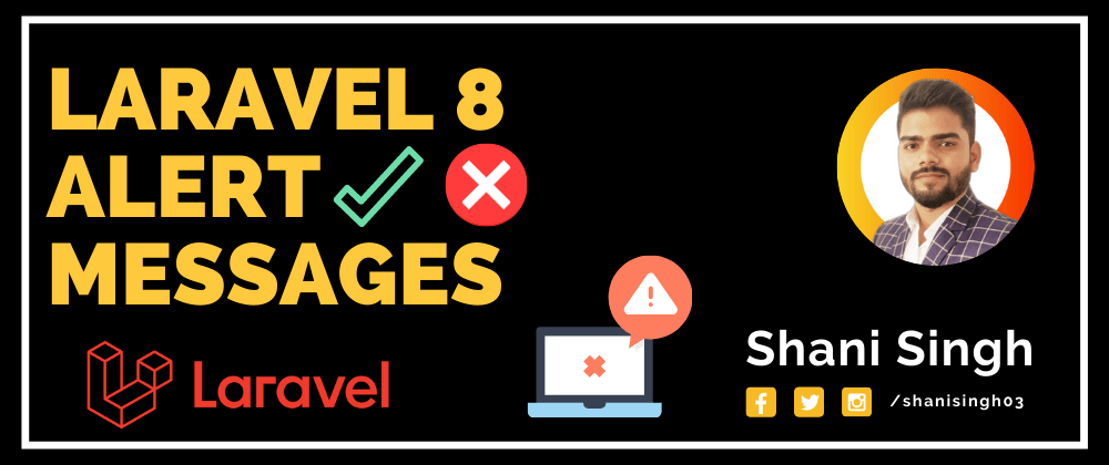 Cover image for Laravel Alert Messages