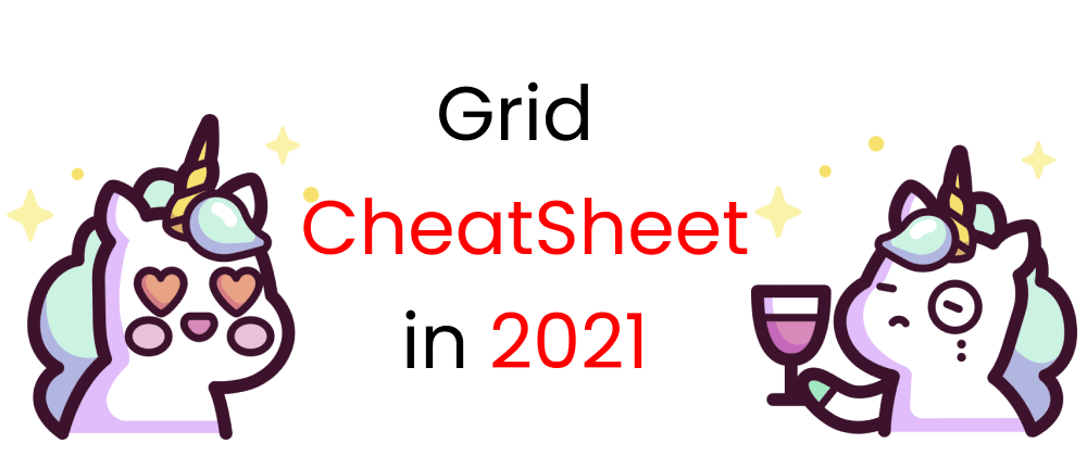 Cover image for CSS Grid Cheat Sheet Illustrated in 2021🎖️