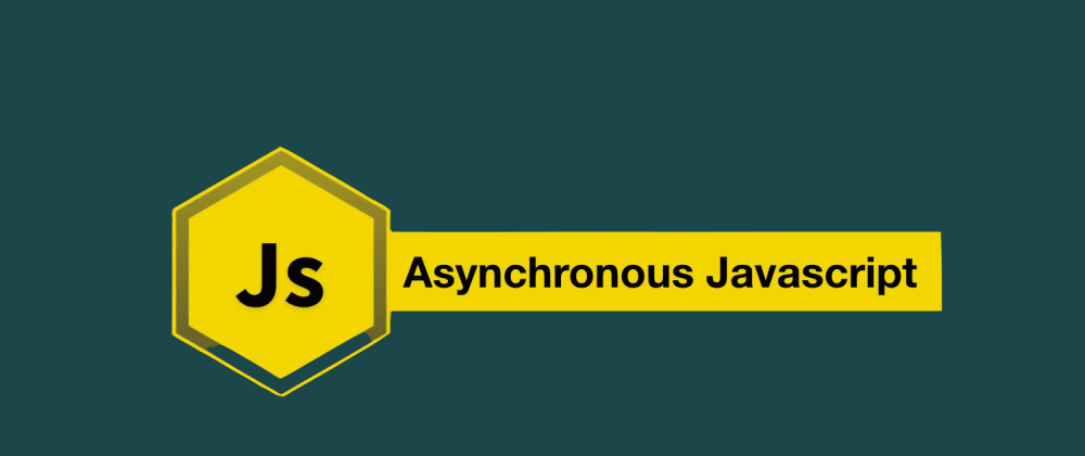 Cover image for Handling Asynchronous Function is Crucial Part of Any WebDeveloper