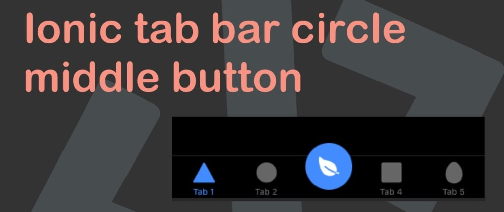 Cover image for Ionic tab bar circle middle button