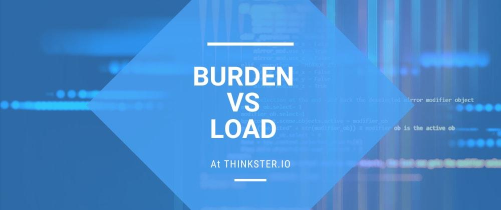 Cover image for Burden vs Load
