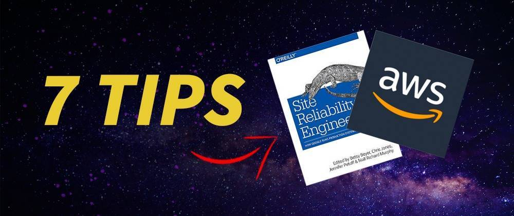 Cover image for 7 Site Reliability lessons from Google and Amazon