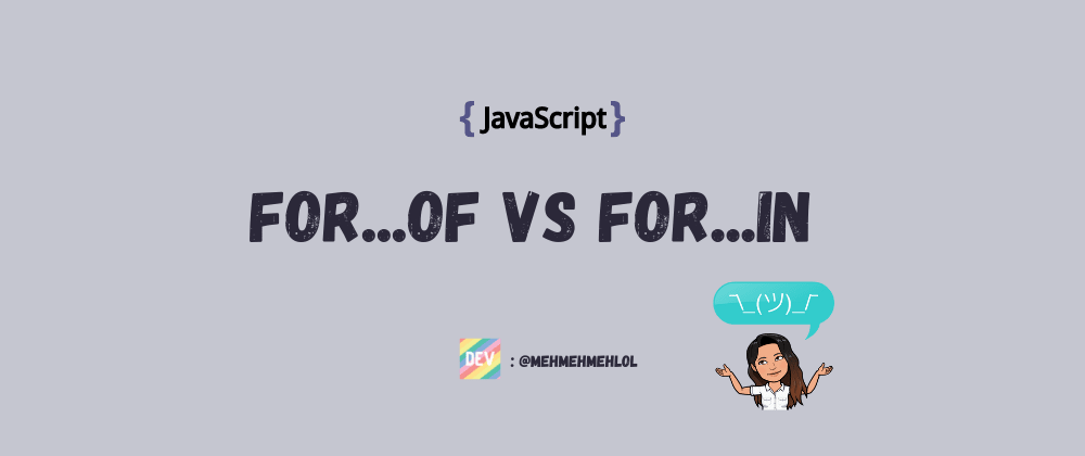 Cover image for for...in vs for...of in JavaScript