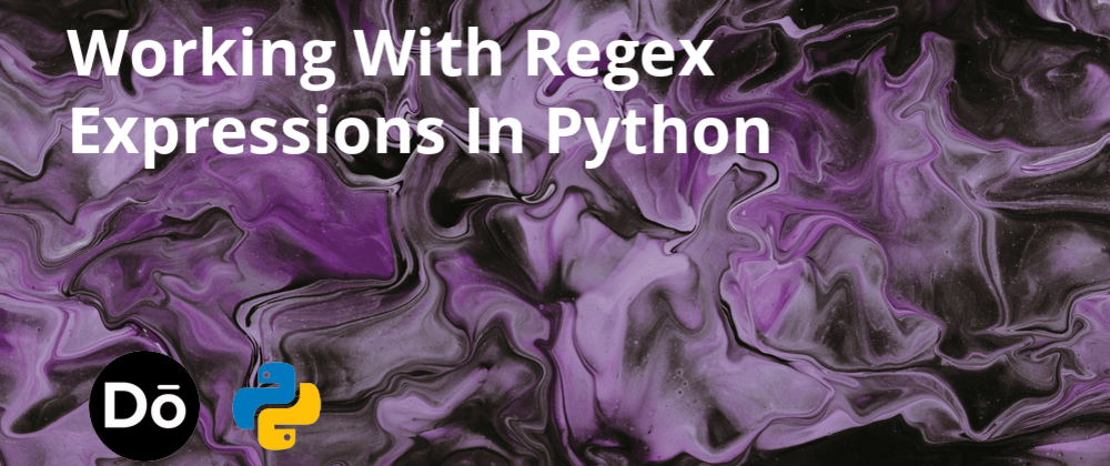 Cover image for Working With Regex Expressions In Python