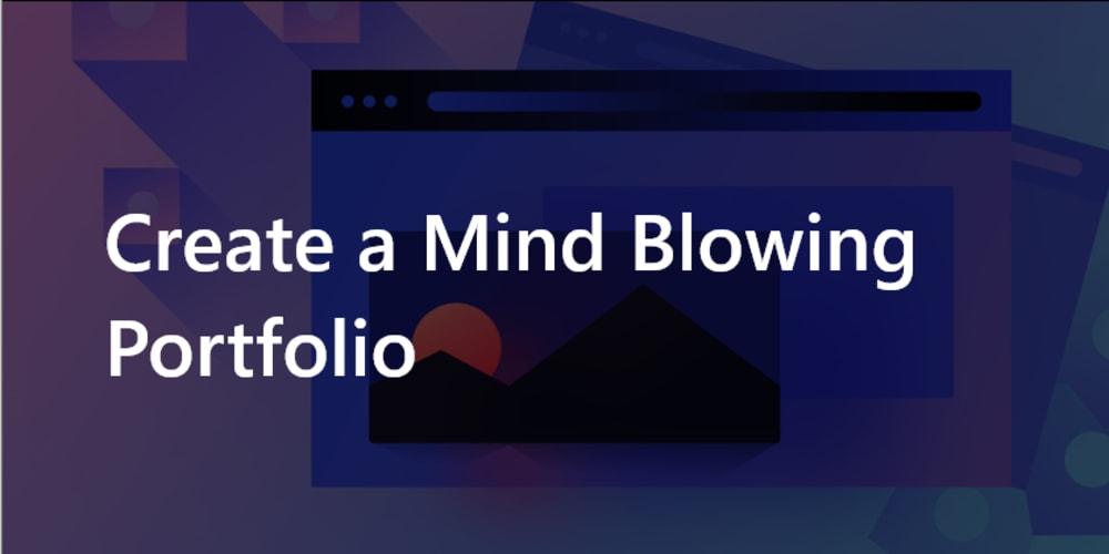Steps to Create a Mind Blowing (🤯) Portfolio - DEV Community