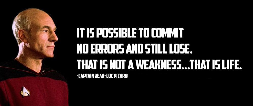 Cover image for It is possible to commit no mistakes and still lose. That is not a weakness, that is life.