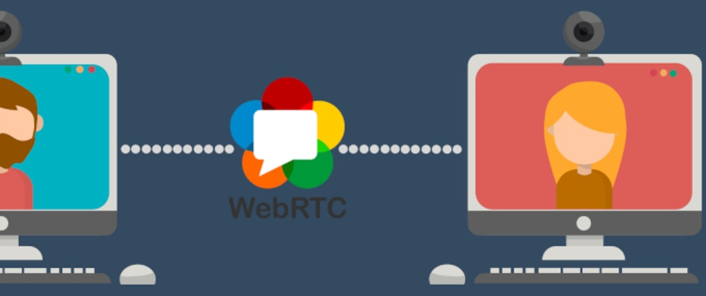 Cover image for WebRTC - A Simple Video Chat With JavaScript (Part 1)
