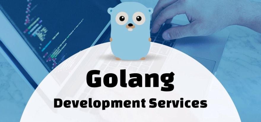Golang Development Services