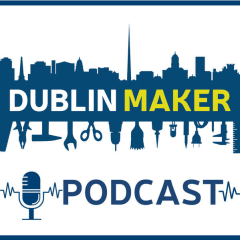 The Dublin Maker Podcast S2E6: Amanda Jolliffe & Microsoft Dreamspace