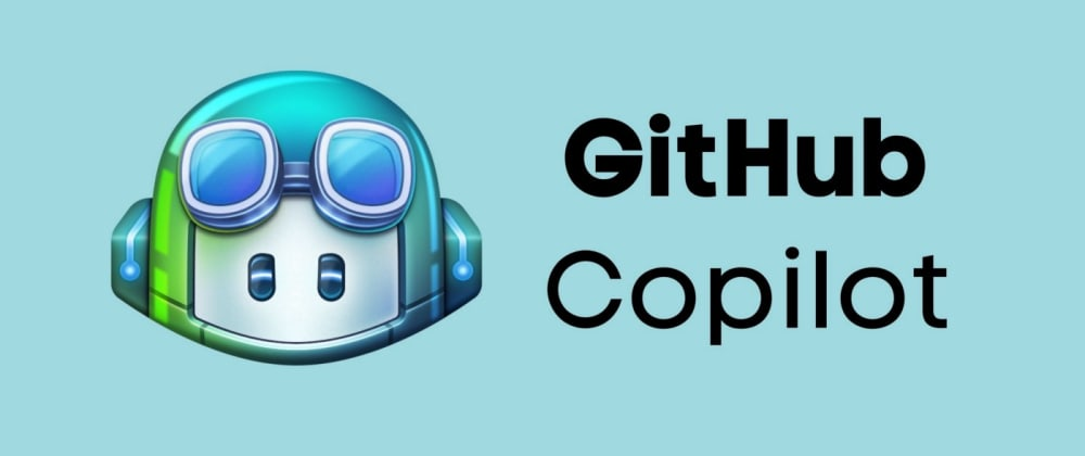 Cover image for Have you tried GitHub Copilot?