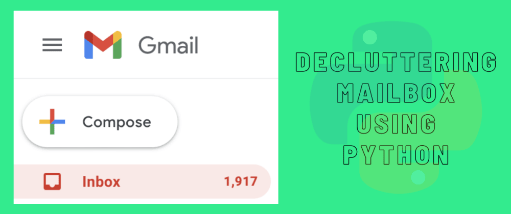 Cover image for Decluttering Mailbox Using Python