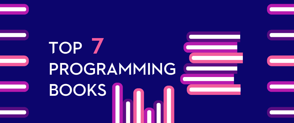 Cover image for Top 7  Programming  Books Recommended By Programmers