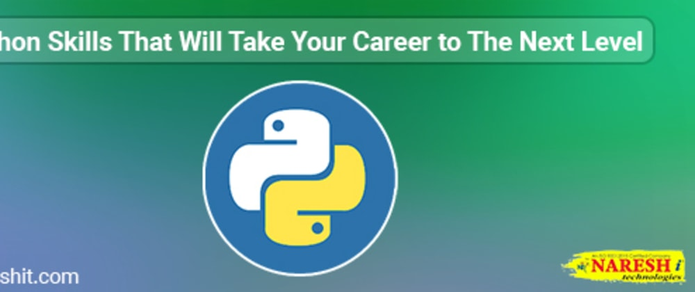 Cover image for Python Skills That Will Take Your Career to The Next Level