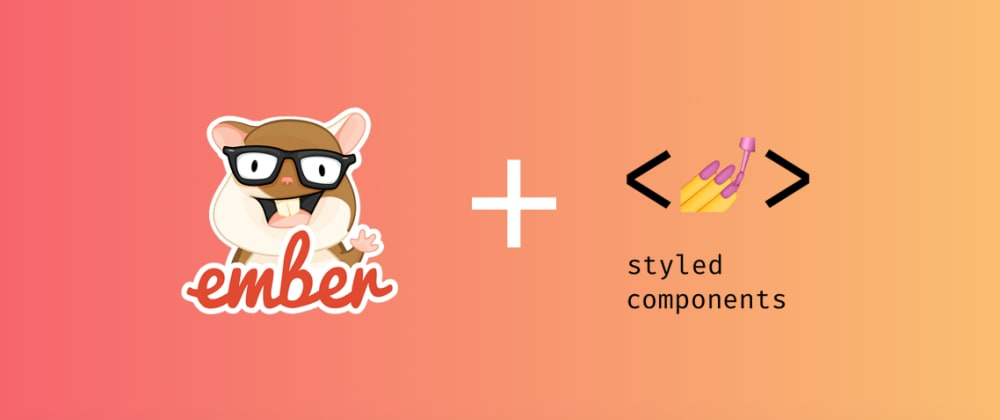Cover image for Using Styled-component with Ember.js
