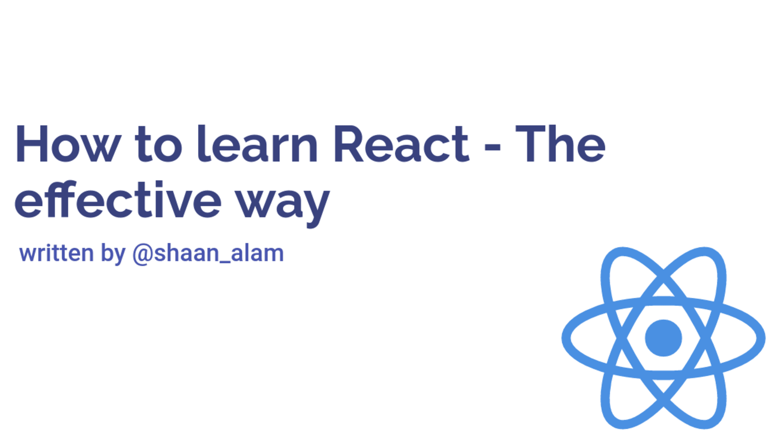 How to learn React   The Effective way   DEV Community