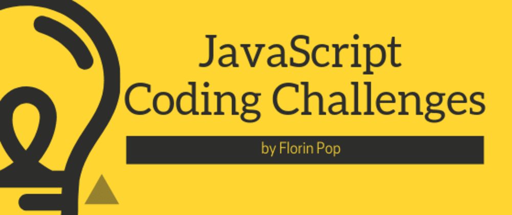 Cover image for JavaScript Coding Challenges