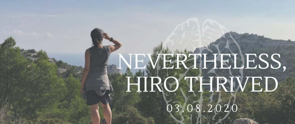 Cover image for Nevertheless, Hiro Thrived
