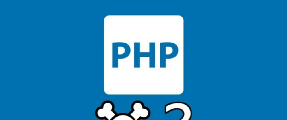Cover image for Using PHP for good - why it is bad and why it might work for you