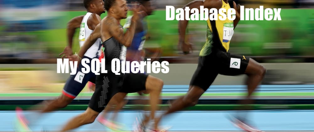 Cover image for Slow Queries? 10X Query Performance with a Database Index